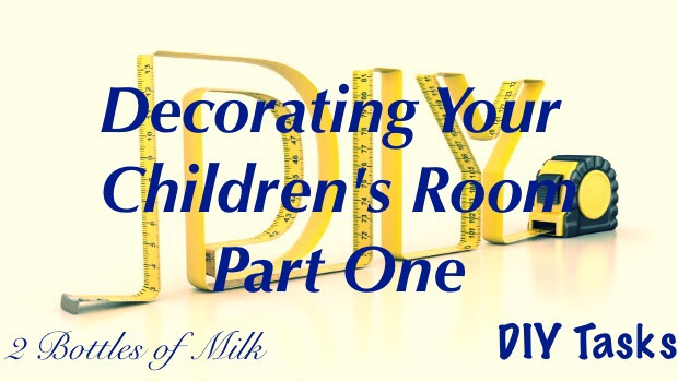 Decorating Your Children's Room Part One