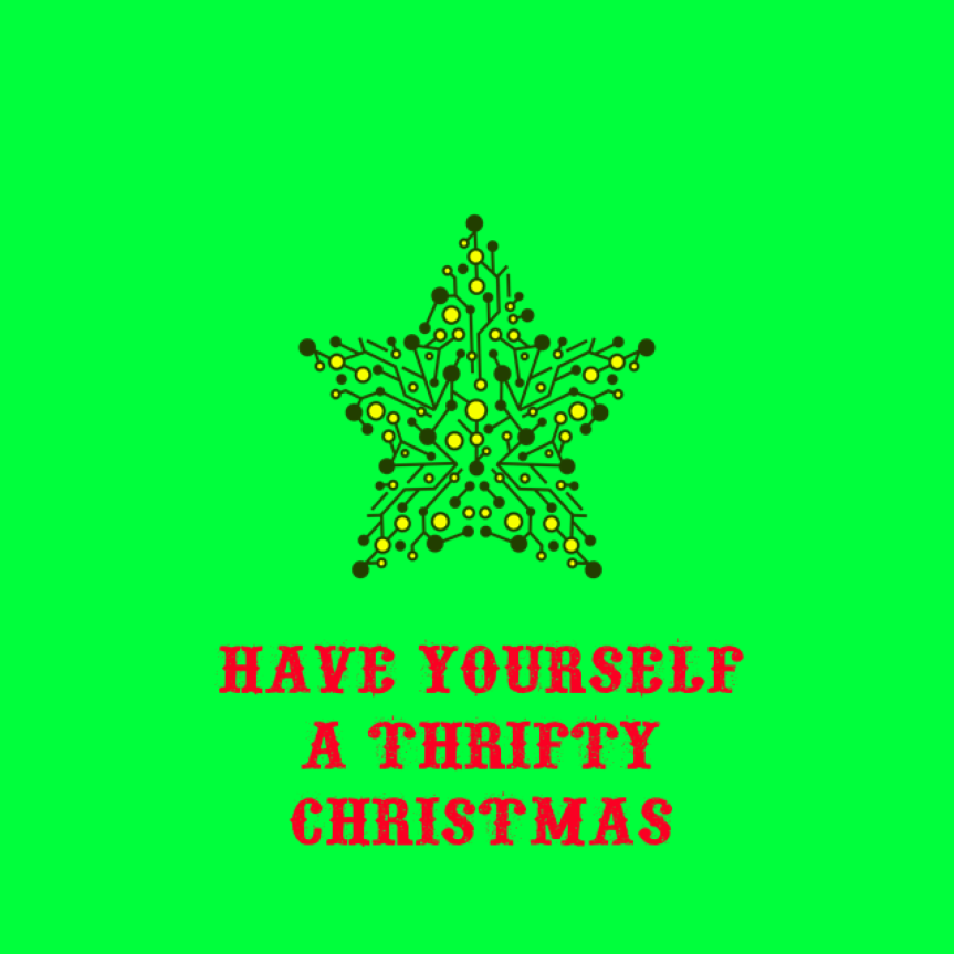 Have Yourself a Thrifty ChristmasLaunch