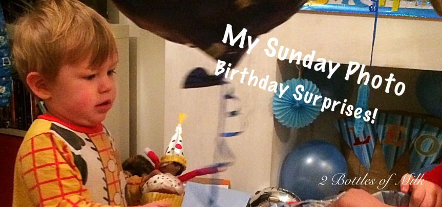 My Sunday Photo 17:05. Birthday Surprises!