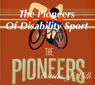 The Pioneers of DisabilitySport.