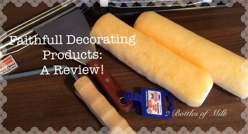 Faithfull Decorating Products: A Review!