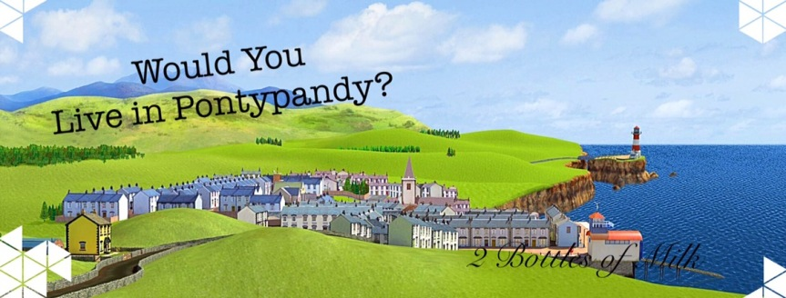 Would you Live in Pontypandy?
