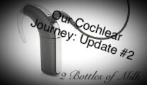 Our Cochlear Journey Update #2