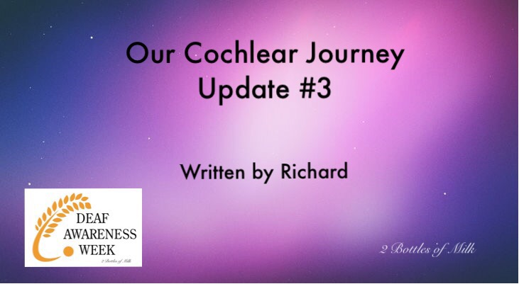 Our Cochlear Journey Update #3