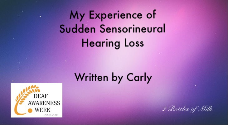 My Experience of Sudden Sensorineural Hearing Loss