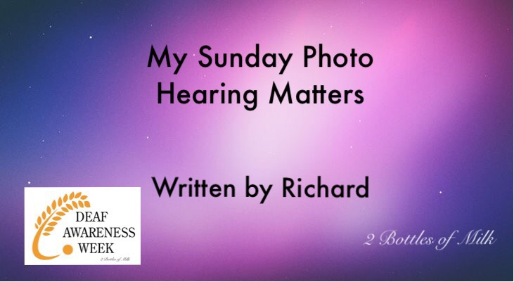 My Sunday Photo 17:14 Hearing Matters!