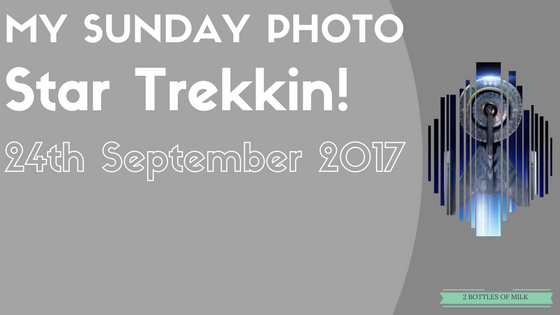 My Sunday Photo: 17:26: Star Trekkin!