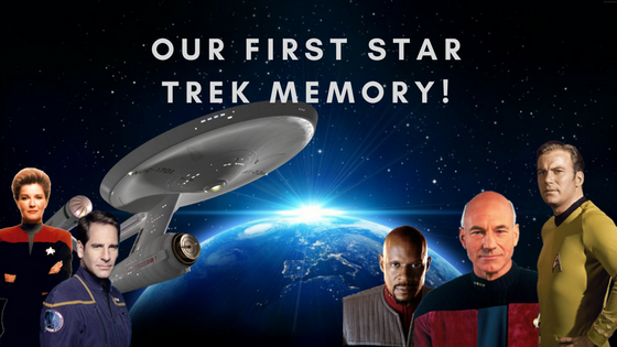 Our First Star Trek Memory!